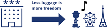 Less luggage is more freedom
